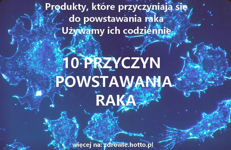 zdrowie.hotto.pl-10-przyczyn-powstawania-raka