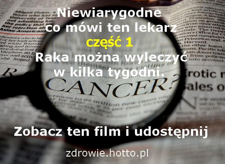 zdrowie.hotto.pl-lekarz-od-raka-mowi-raka-mozna-wyleczyc-w-kilka-tygodni-czesc-1-wywiad