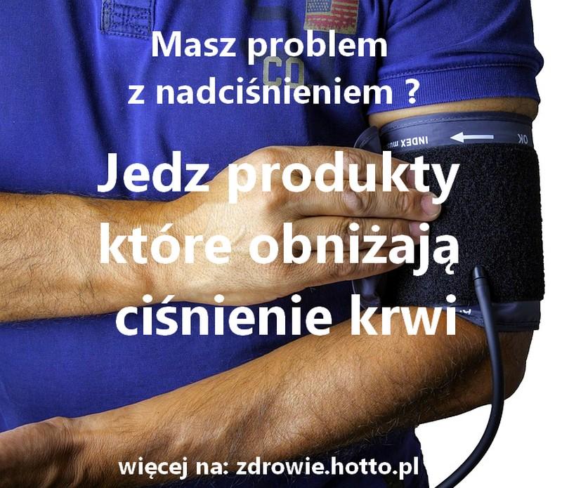 zdrowie.hotto.pl-produkty-ktore-obnizaja-cisnienie-krwi-na-nadcisnienie
