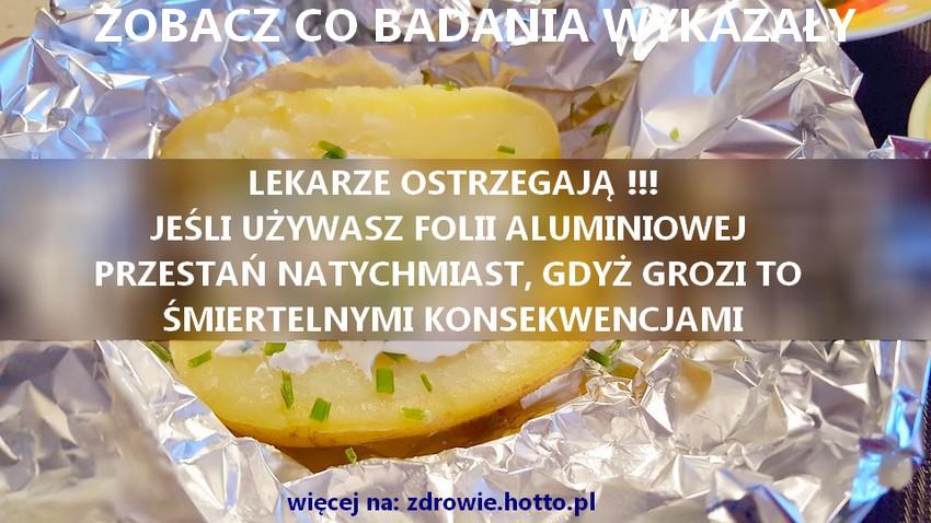 zdrowie.hotto.pl-smiertelnie-niebezpieczna-folia-aluminiowa-do-gotowania-pieczenia-grillowania