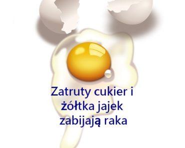 zdrowie.hotto.pl-zatruty-cukier-zoltka-jajek-to-sposob-na-raka
