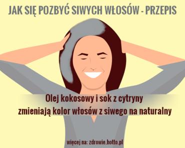 zdrowie.hotto_.pl-domowy-sposob-na-siwe-wlosy