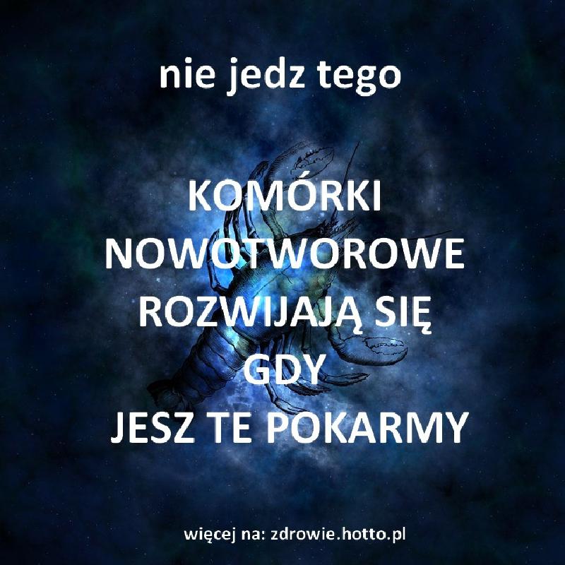zdrowie.hotto.pl-komorki-nowotworowe-rozwijaja-sie-gdy-jesz-te-produkty-OTO-CZYM-ZYWI-SIE-RAK