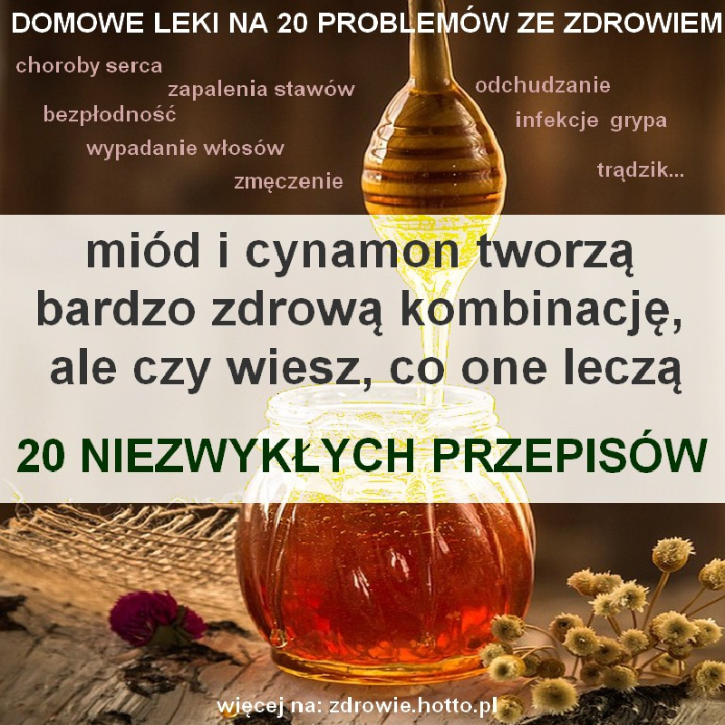 ZDROWIE.hotto.pl-miod-cynamon-leczy-20-przepisow