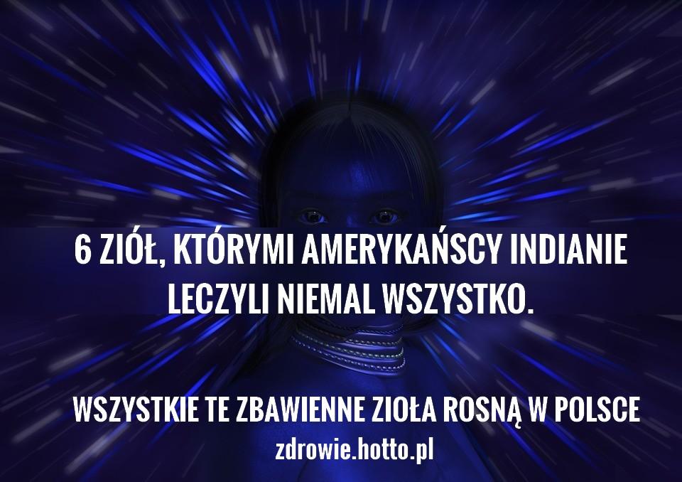 zdrowie.hotto.pl-ziola-indian-lecza-wszystko