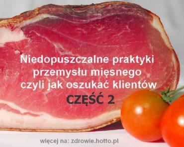 zdrowie.hotto.pl-Niedopuszczalne-praktyki-przemysłu-mięsnego-czyli-jak-oszukać-klientów-CZ-2