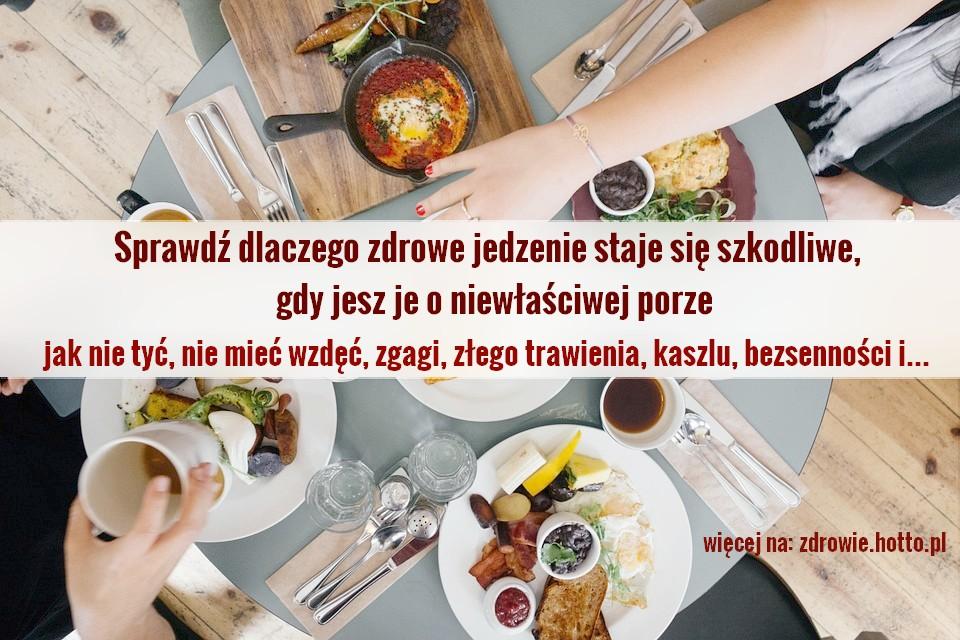zdrowie.hotto.pl-jak-jesc-zdrowo-pora-jedzenia-szkodliwe-niezdrowe-jedzenie