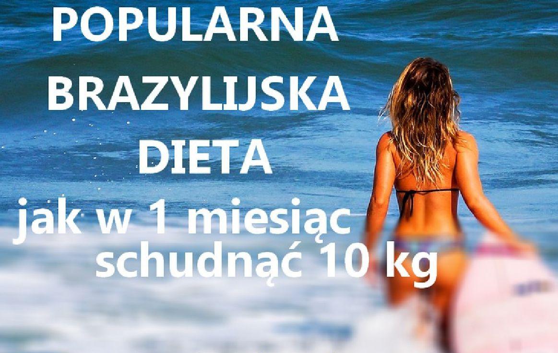 zdrowie.hotto_.pl-jak-schudnac-10-kg-w-miesiac-brazylijska-dieta-skuteczna-popularna