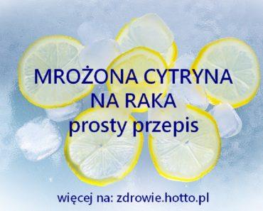 zdrowie.hotto.pl-mrozona-cytryna-na-raka