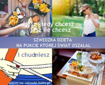 zdrowie.hotto_.pl-szwedzka-dieta-jesz-ile-i-kiedy-chcesz-bez-liczenia-kalorii-bez-cwiczen-dieta-bez-wyrzeczen-swiat-oszalal-na-jej-punkcie