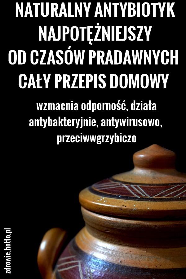 zdrowie.hotto.pl-naturalny-antybiotyk-najpotezniejszy-od-pradawnych-czasow-przepis